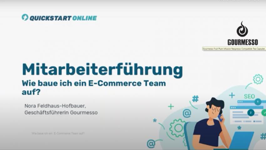 Im Onlinekurs zeigen wir, wie Mitarbeiterführung im E-Commerce funktioniert. Trainer ist Nora Feldhaus-Hofbauer, Gourmesso