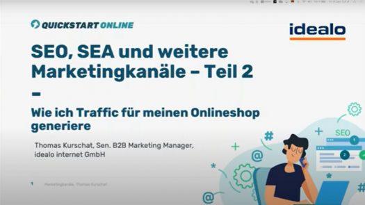 SEO, SEA und weitere Marketingkanäle –Teil 2